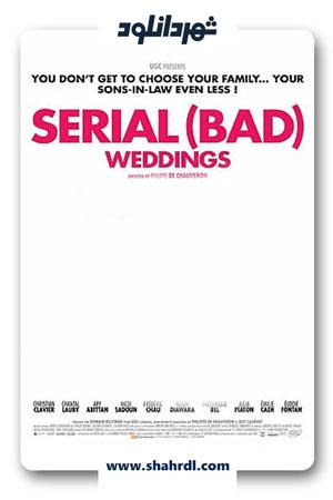 دانلود فیلم Serial (Bad) Weddings 2 2019