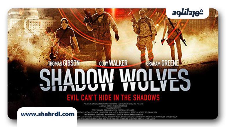 دانلود فیلم 2019 Shadow Wolves