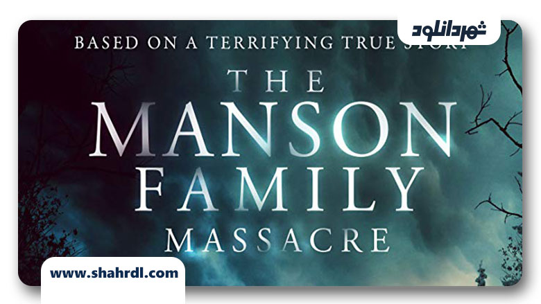دانلود فیلم The Manson Family Massacre 2019