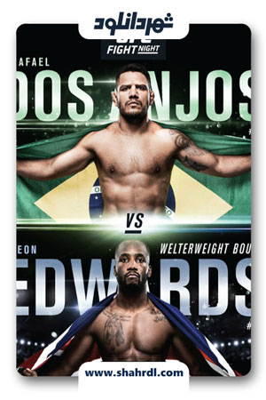 دانلود فیلم UFC on ESPN Dos Anjos vs Edwards 2019
