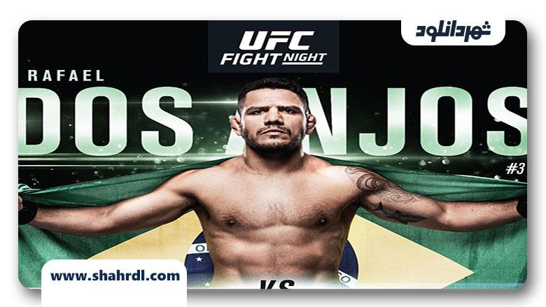 دانلود فیلم UFC on ESPN Dos Anjos vs Edwards 2019