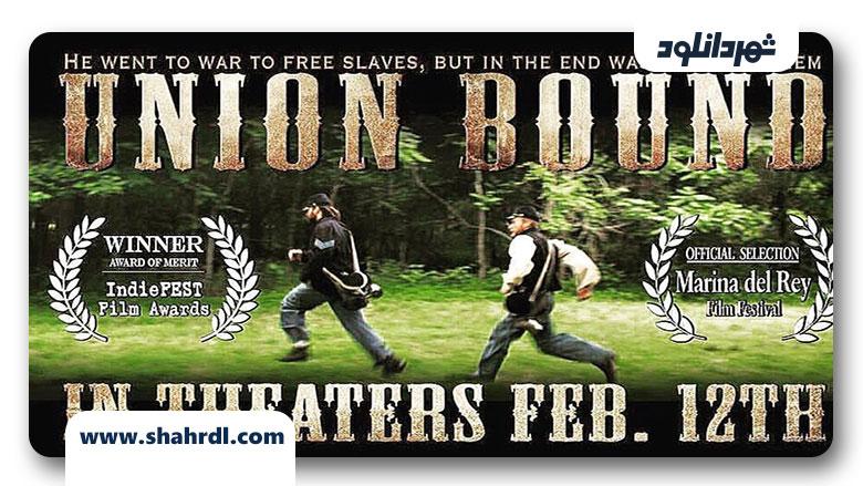 دانلود فیلم Union Bound 2019