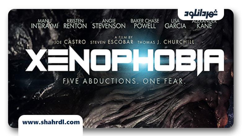 دانلود فیلم Xenophobia 2019