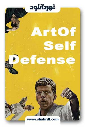 دانلود فیلم The Art of self defense 2019 – فیلم هنر دفاع شخصی