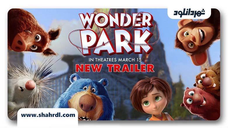 بررسی انیمیشن Wonder Park 2019
