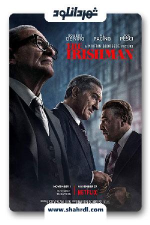 دانلود فیلم The Irishman 2019 | دانلود فیلم مرد ایرلندی | دانلود فیلم آیریش من